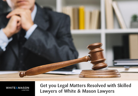 Get-you-Legal-Matters-Resolved-with-Skilled-Lawyers-of-White--Mason-Lawyers.jpg