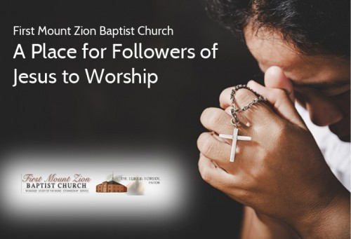 First-Mount-Zion-Baptist-Church--A-Place-for-Followers-of-Jesus-to-Worship.jpg